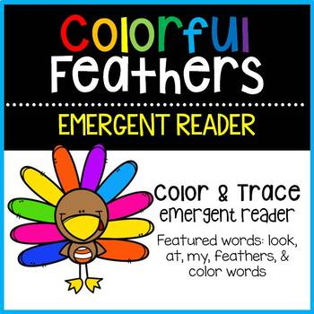 Colorful Feathers Emergent Reader