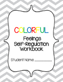 Colorful Feelings - Self-Regulation Workbook