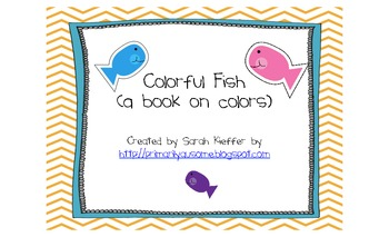 Colorful Fish Book ( an emergent reader about colors)