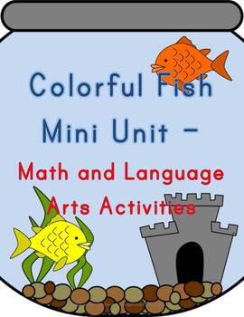 Colorful Fish Mini Unit - Math and Sight Word Activities