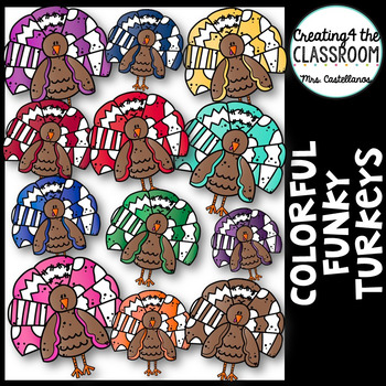 Colorful Funky Turkeys {Thanksgiving Clip Art}