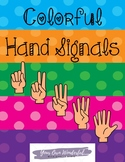 Colorful Hand Signals - Classroom Management