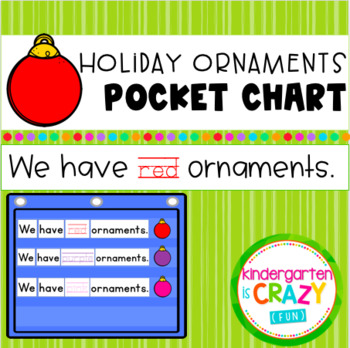 Colorful Holiday Ornaments Pocket Chart - We have red ornaments.