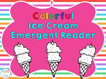 Colorful Ice Cream Emergent Reader Freebie