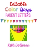 Colorful Kindergarten {Color Days unit} EDITABLE Parent Le