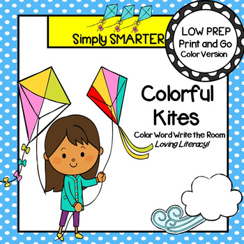 Colorful Kites:  LOW PREP Color Word Write the Room