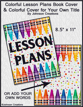 Colorful Lesson Plans Book Cover & Colorful Cover For Your Own Title