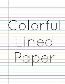 Colorful Lined Paper