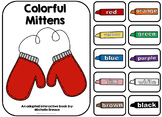 Colorful Mittens Adapted Book Winter January- Autism, Early Childhood, Speech