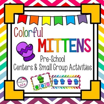 Colorful Mittens Literacy & Math Small Group & Center Acti
