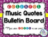 Music Quote Poster Bulletin Board