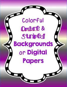 Colorful Ombre & Striped Backgrounds or Digital Papers