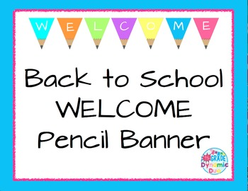 Colorful Pencil Banner - WELCOME
