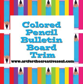 Colorful Pencil Bulletin Board Trim