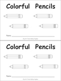 Colorful Pencils Kindergarten EASY Emergent Reader book- Back to School Level A
