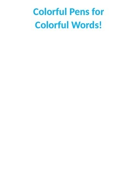 Colorful Pens for Colorful Words!