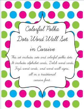 Colorful Polka Dot Word Wall Set - Cursive