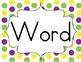 Colorful Polka Dot Word Wall Set