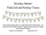 Colorful Polka Dot and Monkey Welcome Banner