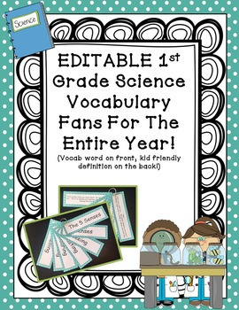 Vocabulary Flip Fans - Science - 1st Grade! EDITABLE TEXT!!!!!