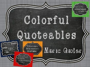 Colorful Quoteables, Music Quotes