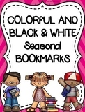 Colorful AND Black & White Seasonal-Monthly-Bookmarks for the Entire School Year