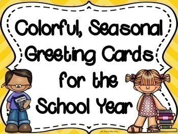 Colorful, Seasonal-Monthly Greeting Cards (Postcard Format) for the School Year