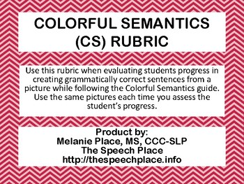 Colorful Semantic (CS) Rubric