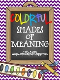 Colorful Shades of Meaning
