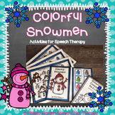 Colorful Snowmen- Activities for Speech Therapy