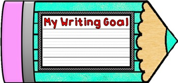 Colorful Student Writing Goal Pencils & Class Focus Pencils- Poster Displays