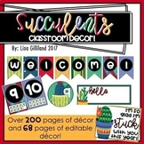 Colorful Succulent Cactus Themed Classroom Decor! EDITABLE [250+ Pages]