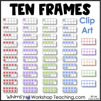 Colorful Ten Frames Clip Art Set - Whimsy Workshop Teaching