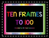 Colorful Ten Frames to 100