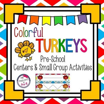 Colorful Turkeys Literacy & Math Pack - Common Core Aligned