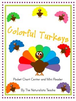 Colorful Turkeys: Pocket Chart Center and Mini Reader