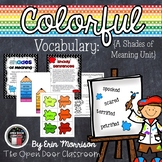 Colorful Vocabulary: A Shades of Meaning Unit