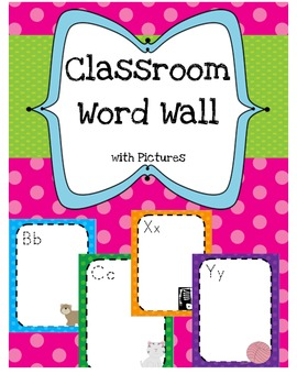 Colorful Word Wall With Pictures - Polka Dot Theme