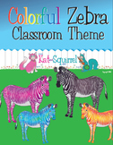 Colorful Zebra Classroom Theme Art