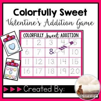 Colorfully Sweet Addition- Valentine's Day Math Center