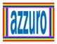 Colori (Colors in Italian) Posters