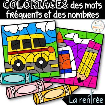 Coloriage des mots fréquents et des nombres - La rentrée - French Color by Code