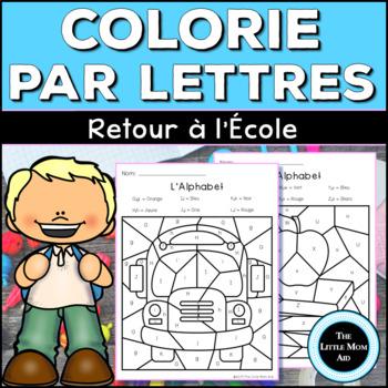 Coloriage Lettre Printemps.Colorie Par Lettres Retour A L Ecole Coloriages Magiques Alphabet