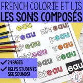 Colorie et lis - les sons composés (FRENCH Sounds Colour & Read)