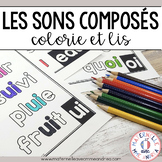 Colorie et lis - les sons composés (FRENCH Sounds Colour & Read)