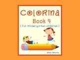 Colorina, Coloring Book for Kindergarten Children ( Book 4)
