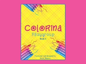 Free-Colorina, Coloring Book for Playgroup Children ( Book 1 )