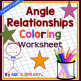 Angle Relationships Coloring Activity Worksheet