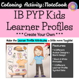 IB Learner Profiles Activity - Create Your Own IB PYP Kid