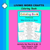 Coloring Book - 15 Pictures - Parables, Miracles, Life of
